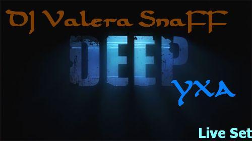 DeepУХА_dj_valera_snaff.jpg