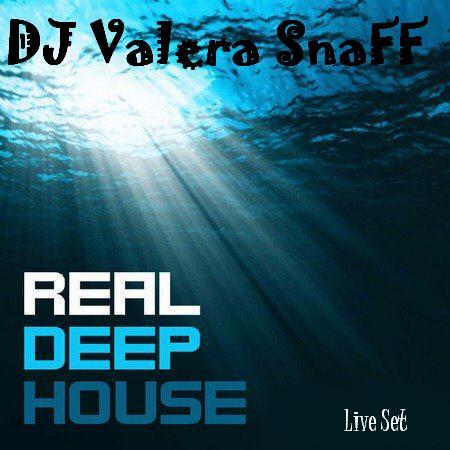 dj_valera_snaff__real_deep_house.JPG